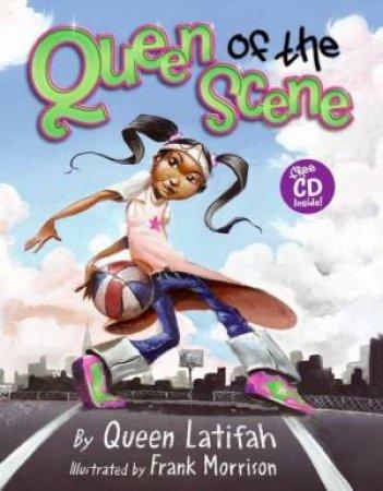 Queen Of The Scene: Book & CD by Queen  Latifah & Frank Morrison