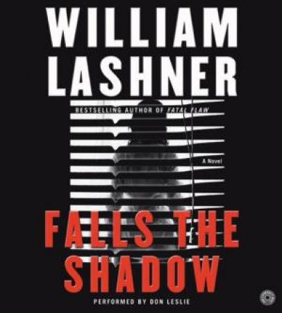 Falls The Shadow - CD by William Lashner