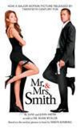 Mr And Mrs Smith: Movie Tie-In by Cathy East Dubowski