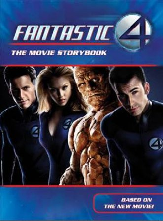Fantastic Four: The Movie Storybook by Catherine Hapka