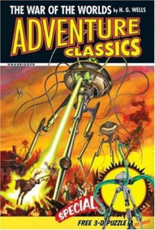 Adventure Classics: War Of The Worlds by H G Wells