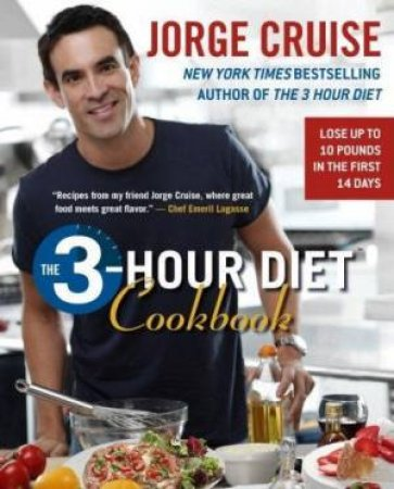 The 3 Hour Diet Cookbook by Jorge Cruise