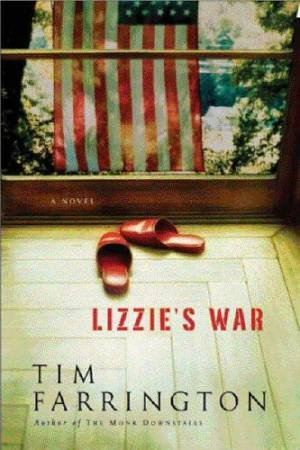 Lizzie's War: A Novel by Tim Farrington