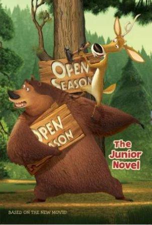Open Season: The Junior Novel by Judy Katschke