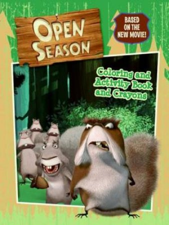 Open Season: Colouring and Activity Book with Crayons by Jennifer Frantz & Cathy Jones