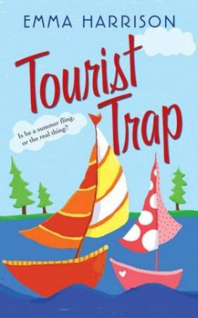 Tourist Trap by Emma Harrison