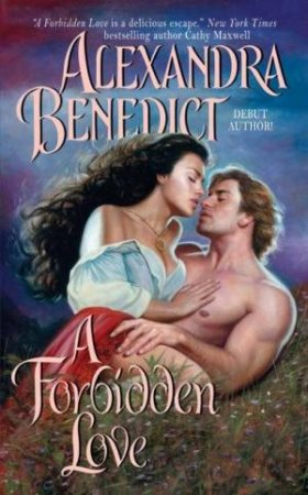 A Forbidden Love by Alexandra Benedict