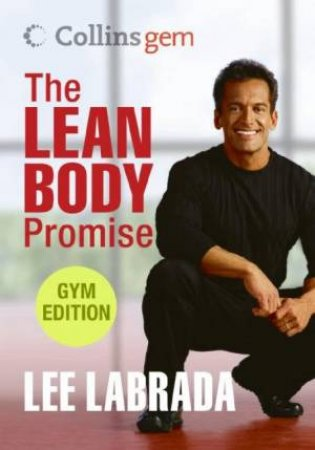 Collins Gem: The Lean Body Promise - Gym Edition by Lee Labrada