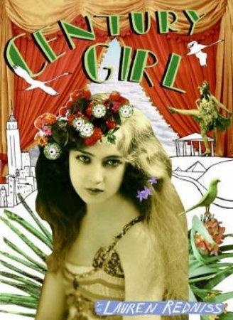 Century Girl by Lauren Redniss