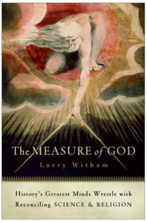 The Measure of God by Larry Whitham