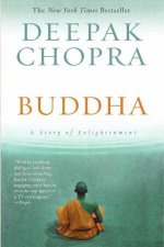 Buddha: A Story Of Enlightenment by Deepak Chopra