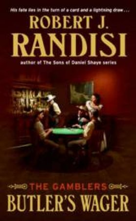 Butler's Wager: The Gamblers by Robert J Randisi