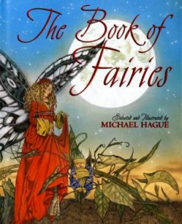 The Book Of Fairies by Michael Hague