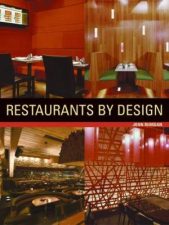 Restaurants By Design by James Grayson Trulove