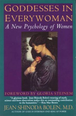 Goddesses In Every Woman by Jean Shinoda Bolen