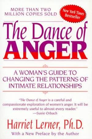 The Dance Of Anger by Harriet Goldhor Lerner