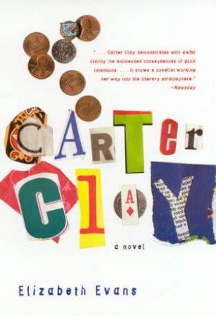 Carter Clay by Elizabeth Evans