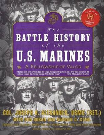 Battle History Of The US Marines by Joe Alexander