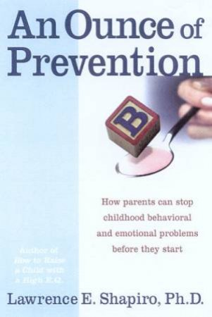 An Ounce Of Prevention by Lawrence Shapiro