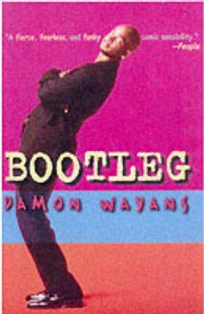 Bootleg by Damon Wayans