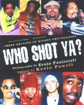 Who Shot Ya? by Ernie Paniccioli & Kevin Powell