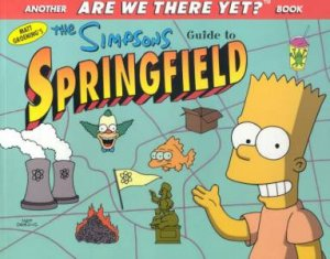 The Simpsons Guide To Springfield - TV Tie-In by Matt Groening