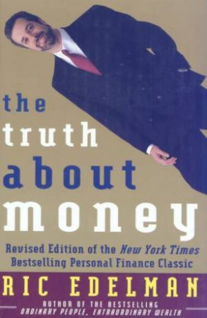 The Truth About Money by Ric Edelman