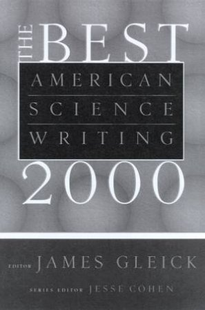 The Best American Science Writing 2000 by James Gleick & Jesse Cohen