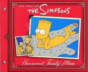 The Simpson's Uncensored Family Album by Matt Groening