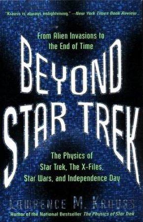 Beyond Star Trek by Lawrence Krauss