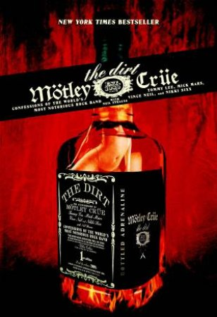 The Dirt: Motley Crue by Tommy Lee