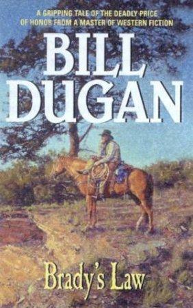Brady's Law by Bill Dugan
