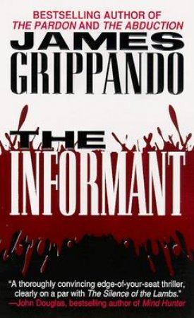 The Informant by James Grippando