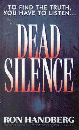 Dead Silence by Ron Handberg