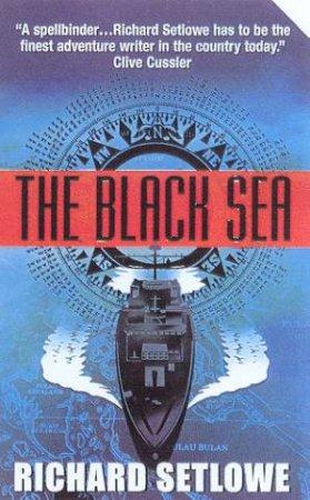 The Black Sea by Richard Setlowe
