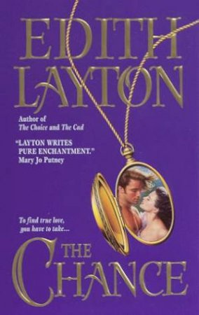 The Chance by Edith Layton