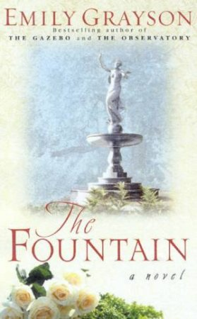 The Fountain by Emily Grayson