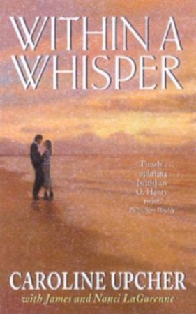 Within A Whisper by Caroline Upcher