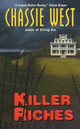 Killer Riches by Chassie West