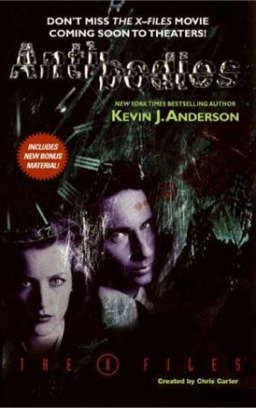 The X-files: Antibodies by Kevin J Anderson