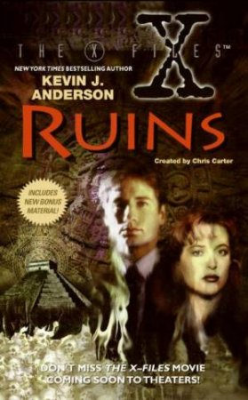 The X-files: Ruins by Kevin J Anderson