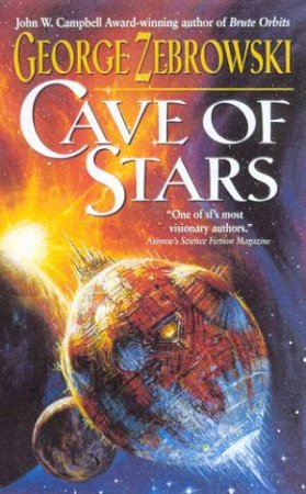 Cave Of Stars by George Zebrowski