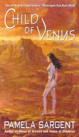 Child Of Venus by Pamela Sargent