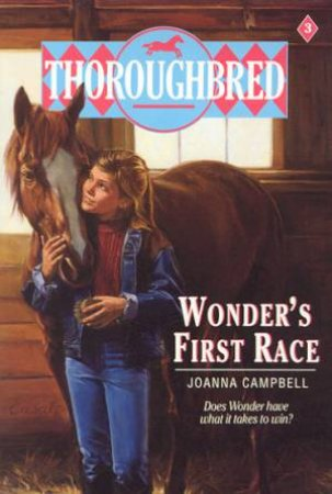 Wonder's First Race by Joanna Campbell