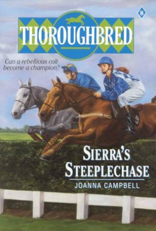 Sierra's Steeplechase by Joanna Campbell