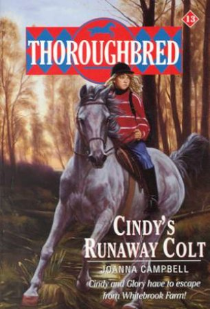 Cindy's Runaway Colt by Joanna Campbell
