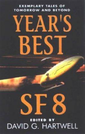 Year's Best SF 8 by David Hartwell & Kathryn Cramer