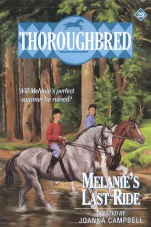 Melanie's Last Ride by Joanna Campbell
