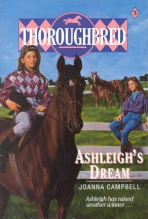 Ashleigh's Dream by Joanna Campbell