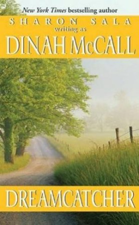 Dreamcatcher by Dinah McCall